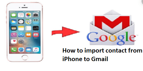 How to import contact from iPhone to Gmail
