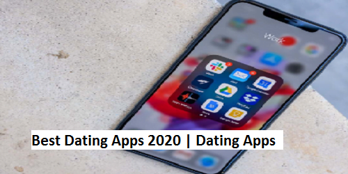 Best Dating Apps 2020 | Dating Apps