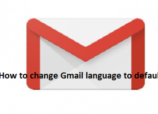 How to change Gmail language to default