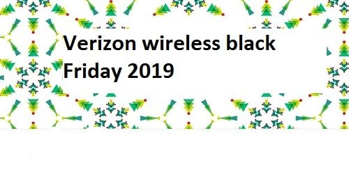 Verizon wireless black Friday 2019
