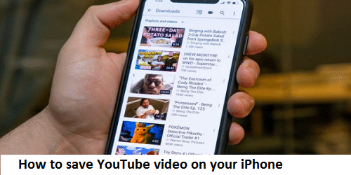 How to save YouTube video on your iPhone