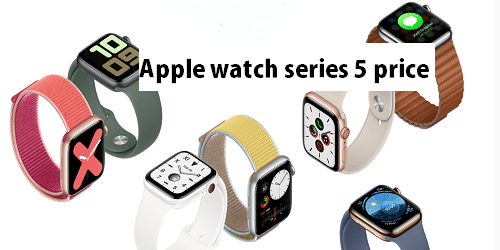 Apple watch series 5 price