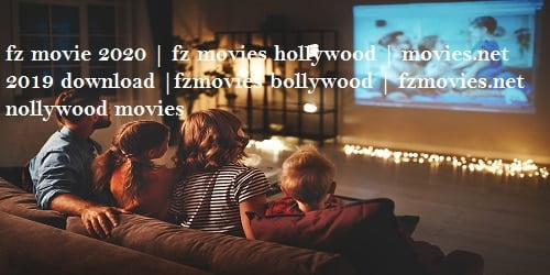 fz movie 2020 | fz movies hollywood | movies.net 2019 download |fzmovies bollywood | fzmovies.net nollywood movies