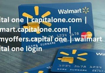 capital one | capitalone.com | walmart.capitalone.com| getmyoffers.capital one | walmart capital one login